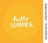hello summer hand drawn... | Shutterstock .eps vector #1065914840