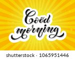 good morning typographic vector ... | Shutterstock .eps vector #1065951446