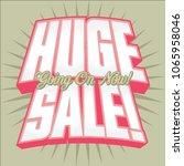 huge sale headline vector...   Shutterstock .eps vector #1065958046