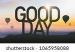 silhouette good day wording...   Shutterstock . vector #1065958088