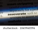 Small photo of asseverate word in a dictionary. asseverate concept.