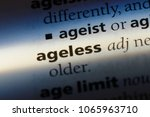 Small photo of ageless word in a dictionary. ageless concept.