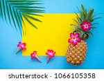 flat lay of pineapple  flowers  ... | Shutterstock . vector #1066105358