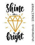 shine bright like a diamond... | Shutterstock .eps vector #1066174469