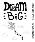 dream big. poster with a kite... | Shutterstock .eps vector #1066386500