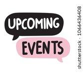 upcoming events. vector hand...   Shutterstock .eps vector #1066436408