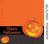 jack o lantern happy halloween... | Shutterstock .eps vector #106671758