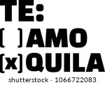 te amo or tequila to tick off | Shutterstock .eps vector #1066722083