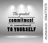 the greatest commitment is... | Shutterstock .eps vector #1066773170