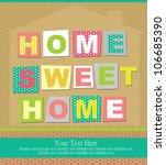 home sweet home card. vector... | Shutterstock .eps vector #106685390