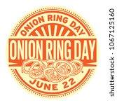 onion ring day stamp   june 22  ...   Shutterstock .eps vector #1067125160