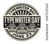 typewriter day   june 23 ... | Shutterstock .eps vector #1067125163
