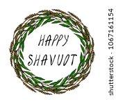 jewish holiday happy shavuot... | Shutterstock .eps vector #1067161154