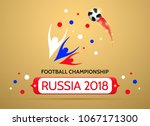 football championship in russia ... | Shutterstock .eps vector #1067171300