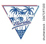 it' better in florida slogan... | Shutterstock .eps vector #1067197103