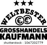 worlds best male wholesaler...   Shutterstock .eps vector #1067202779
