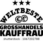 worlds best female wholesaler... | Shutterstock .eps vector #1067202788