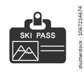 ski pass badge glyph icon. lift ... | Shutterstock .eps vector #1067214674