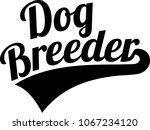 dog breeder retro animal in... | Shutterstock .eps vector #1067234120
