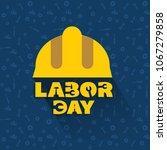 illustration for labor day | Shutterstock .eps vector #1067279858