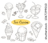 hand drawn icecream collection. ... | Shutterstock .eps vector #1067299010