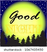 good night.night in the forest... | Shutterstock .eps vector #1067435450