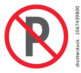 no parking glyph icon ... | Shutterstock .eps vector #1067439800