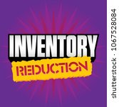 inventory reduction retail...   Shutterstock .eps vector #1067528084