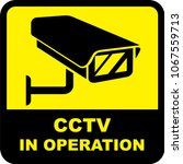 cctv in operation signage | Shutterstock .eps vector #1067559713