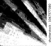 grunge halftone black and white ... | Shutterstock . vector #1067577380