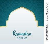 elegant ramadan greeting card... | Shutterstock .eps vector #1067592770