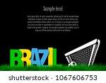 word brazil and soccer ball in... | Shutterstock .eps vector #1067606753