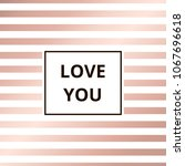 love you   greeting card....   Shutterstock . vector #1067696618