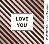 love you   greeting card....   Shutterstock . vector #1067696630