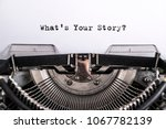 what's your story  the text is... | Shutterstock . vector #1067782139