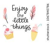 hand written phrase   enjoy the ...   Shutterstock .eps vector #1067840786