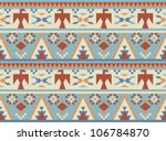 seamless pattern in native... | Shutterstock .eps vector #106784870