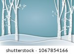 forest of winter season paper... | Shutterstock .eps vector #1067854166