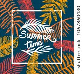 summer time quote lettering...   Shutterstock .eps vector #1067860430