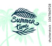 summer time quote lettering...   Shutterstock .eps vector #1067860928