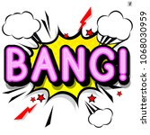 bang   retro lettering with... | Shutterstock .eps vector #1068030959