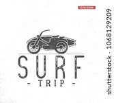 surf trip concept. summer... | Shutterstock .eps vector #1068129209