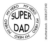 abstract super dad | Shutterstock .eps vector #1068147140