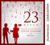 23 nisan cocuk bayrami vector... | Shutterstock .eps vector #1068160544