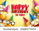 happy birthday vector smileys... | Shutterstock .eps vector #1068177653
