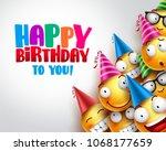 birthday smileys vector... | Shutterstock .eps vector #1068177659