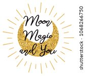 moon magic and you. cute...   Shutterstock .eps vector #1068266750