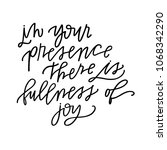 in your presence there is... | Shutterstock .eps vector #1068342290