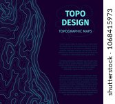 topographic map background with ... | Shutterstock .eps vector #1068415973