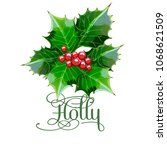 berries and holly leaves for...   Shutterstock .eps vector #1068621509